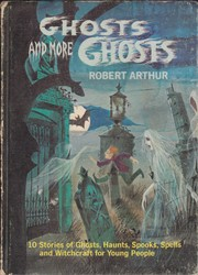 Cover of: Ghosts And More Ghosts