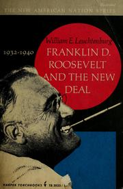 Cover of: Franklin D. Roosevelt and the New Deal, 1932-1940