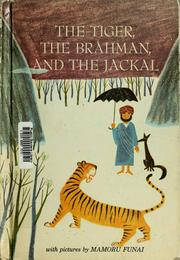 Cover of: The tiger, the Brâhman, and the jackal