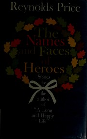 Cover of: The Names and Faces of Heroes