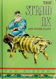 Cover of: The straw ox, and other plays
