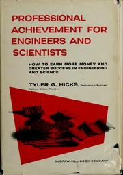 Cover of: Professional achievement for engineers and scientists: how to earn more money and greater success in engineering and science.