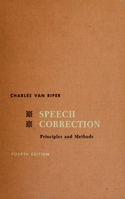 Cover of: Speech correction, principles and methods