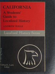 Cover of: California, a students' guide to localized history