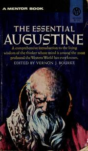 Cover of: The essential Augustine: Selected and with commentary by Vernon J. Bourke.