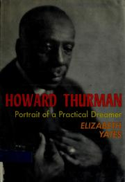 Cover of: Howard Thurman, portrait of a practical dreamer