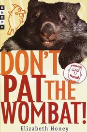 Cover of: Don't pat the wombat!