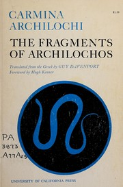 Cover of: Carmina: the fragments of Archilochos.