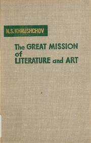 Cover of: The great mission of literature and art