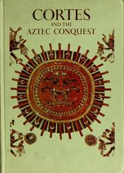 Cover of: Cortes and the Aztec conquest