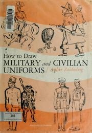 Cover of: How to draw military and civilian uniforms