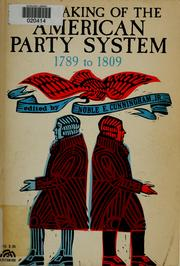 Cover of: The making of the American party system 1789-1809