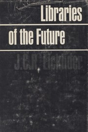 Cover of: Libraries of the future