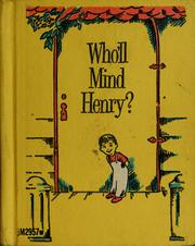 Cover of: Who'll mind Henry?