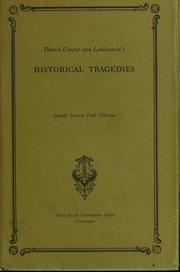 Cover of: Daniel Casper von Lohenstein's historical tragedies