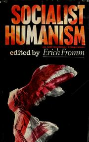 Cover of: Socialist humanism: an international symposium.