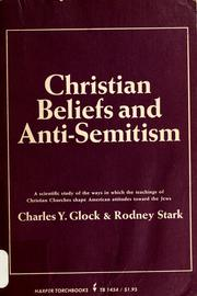 Cover of: Christian Beliefs and Anti-Semitism