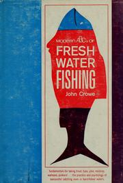 Cover of: Modern ABC's of fresh water fishing