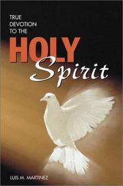 Cover of: True devotion to the Holy Spirit