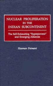 Cover of: Nuclear proliferation in the Indian subcontinent