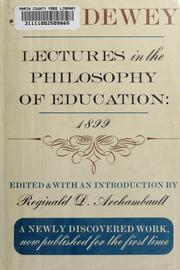 Cover of: Lectures in the philosophy of education, 1899