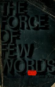 Cover of: The force of few words: an introduction to poetry