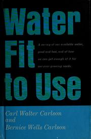 Cover of: Water fit to use