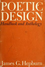 Cover of: Poetic design; handbook and anthology