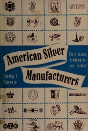 Cover of: American silver manufacturers