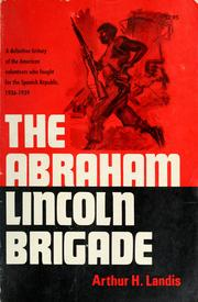 Cover of: The Abraham Lincoln Brigade