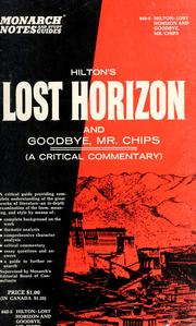 Cover of: Hilton's Lost horizon, and Goodbye, Mr. Chips