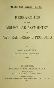 Cover of: Researches on the molecular asymmetry of natural organic products