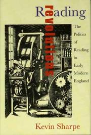 Cover of: Reading revolutions: the politics of reading in early modern England