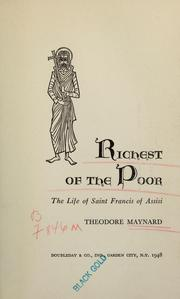 Cover of: Richest of the poor: the life of Saint Francis of Assisi.