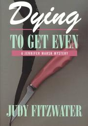 Cover of: Dying to get even