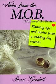 Cover of: Notes from the M.O.B., mother of the bride