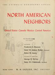 Cover of: North American neighbors: United States, Canada, Mexico, Central America