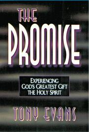 Cover of: The promise: experiencing God's greatest gift, the Holy Spirit