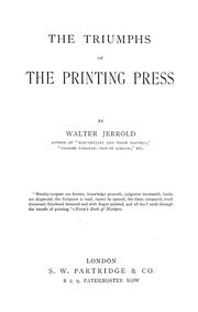 Cover of: The triumphs of the printing press