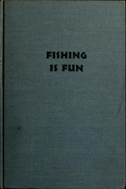 Cover of: Fishing is fun