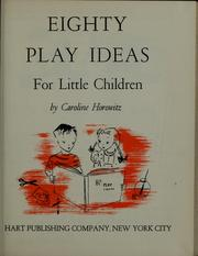 Cover of: Eighty play ideas for little children