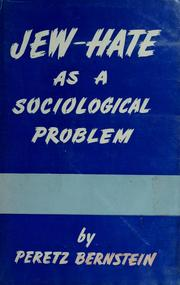 Cover of: Jew-hate as a sociological problem