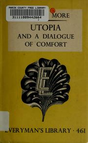 Cover of: Utopia and A dialogue of comfort