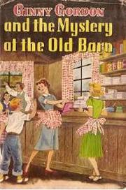 Cover of: Ginny Gordon and the mystery at the old barn: #3