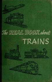 Cover of: The real book about trains
