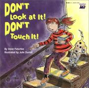 Cover of: Don't look at it! Don't touch it!