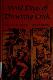 Cover of: Wild dogs of Drowning Creek