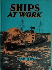 Cover of: Ships at work