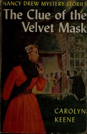 Cover of: The clue of the velvet mask