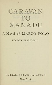 Cover of: Caravan to Xanadu